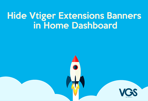 Vtiger: Hide Banners in Dashboard [Extension Module]