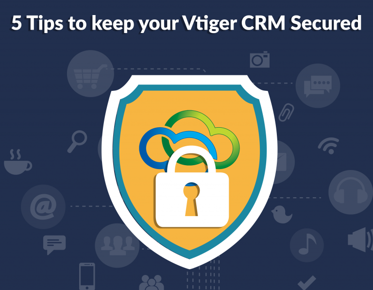 Keep vtiger crm secured